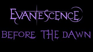 Evanescence - Before the Dawn Lyrics (Demo)