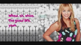Hannah Montana - The Good Life Lyric