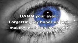 Alex Clare - Damn your eyes [Lyrics]