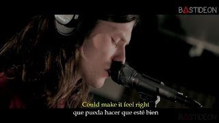 James Bay - Let It Go (Sub Español + Lyrics)