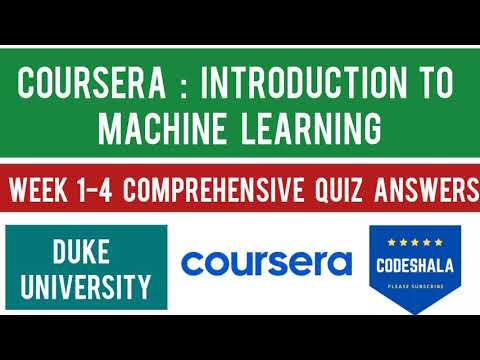 Coursera Introduction to Machine Learning Week 1-4 Quiz Answers ...