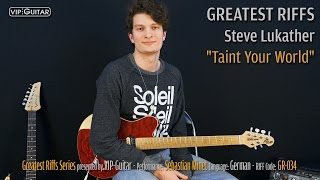 """GREATEST RIFFS: """"Taint Your World"""" Steve Lukather - Riff Nr.34"""