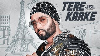 Tere Karke by JSL directed by Praveen Bhat