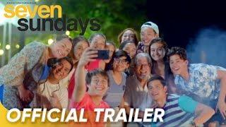 Official Trailer | 'Seven Sundays'