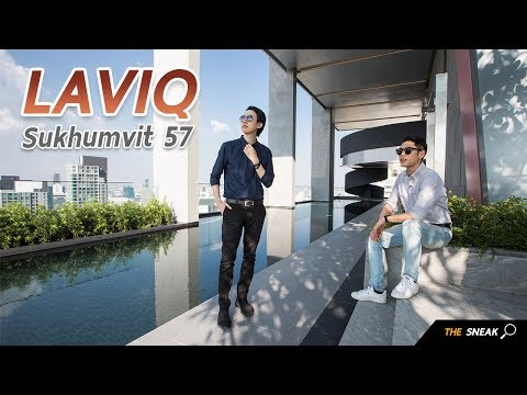 The Sneak  EP.50 – LAVIQ Sukhumvit 57