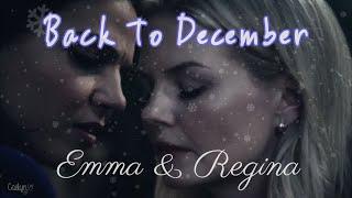 Back To December ❄ Emma & Regina