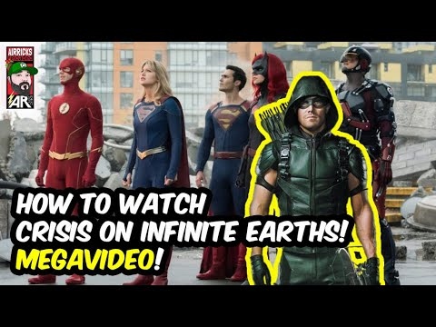 How To Watch Crisis On Infinite Earths! +  Episode Information & More MEGAVIDEO!!