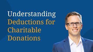 Understanding Deductions for Charitable Donations