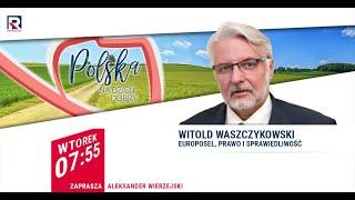 Polska nie zagarnęła mienia bezspadkowego – Witold Waszczykowski | Polska na dzień dobry 1/4