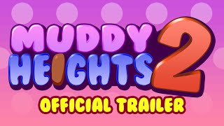 Muddy Heights 2 video