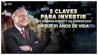 5 claves para invertir según Warren Buffett