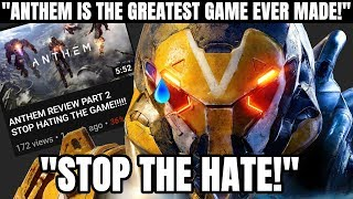 """Anthem is the Best Game Ever Made! Stop the Hate!"" 