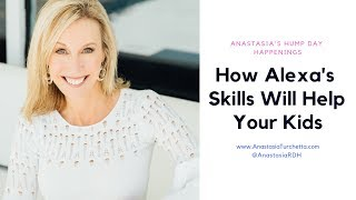 How Alexa's Skills Will Help Your Kids