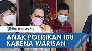Anak di Semarang Polisikan Ibu Kandung Gara-gara Warisan, Tetap Maksa Meski Sudah Ditawari Rp1 M