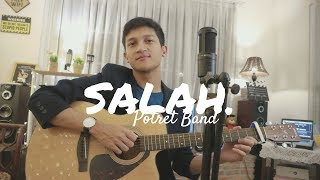 SALAH - POTRET BAND / MELLY GOESLAW ( COVER BY ALDHI )