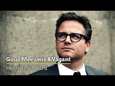 Guus Meeuwis & Vagant - Het Is Een Nacht (Levensecht) [Audio Only] | JB Productions