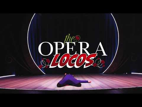 The Opera Locos - Trailer