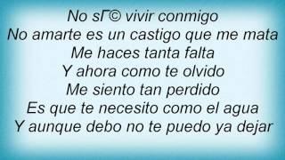 Luis Fonsi - Y Ahora Como Te Olvido Lyrics