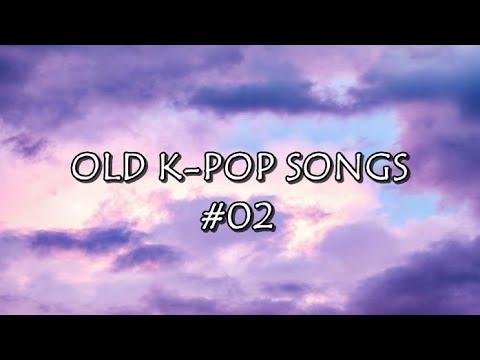 [playlist] OLD K-POP SONGS PART 2