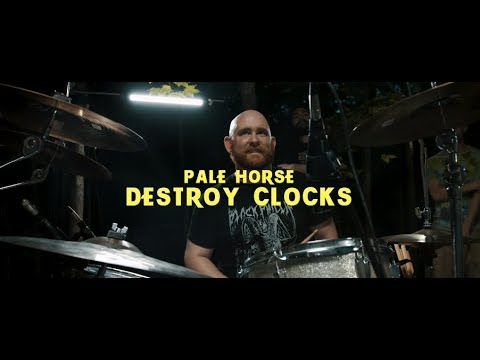 Destroy Clocks - Pale Horse