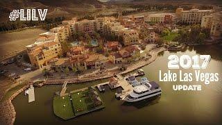 2017 Lake Las Vegas Update