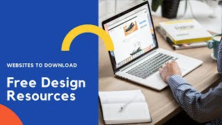 Websites To Download Free Images, Icons, PPTs, Illustrations & Videos For Graphic Designing