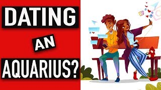 Top 10 Things You Need To Know About Dating An AQUARIUS