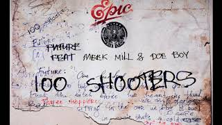 Future   100 Shooters Instrumental