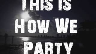 Dropshakers & KcR  - This Is How We Party  (Orginal Mix)