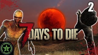 FEAR THE BLOOD MOON! - 7 Days to Die (Part 2) | Live Gameplay