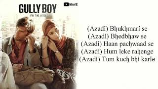 Azadi Song Lyrics – Gully Boy | Ranveer Singh   - YouTube