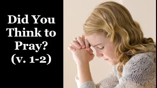Did You Think to Pray? (Verses 1-2) LDS Primary Song - Lyrics and Vocals for Primary Practice