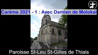 2021-02-21 – Carême 2021 – Etape 1