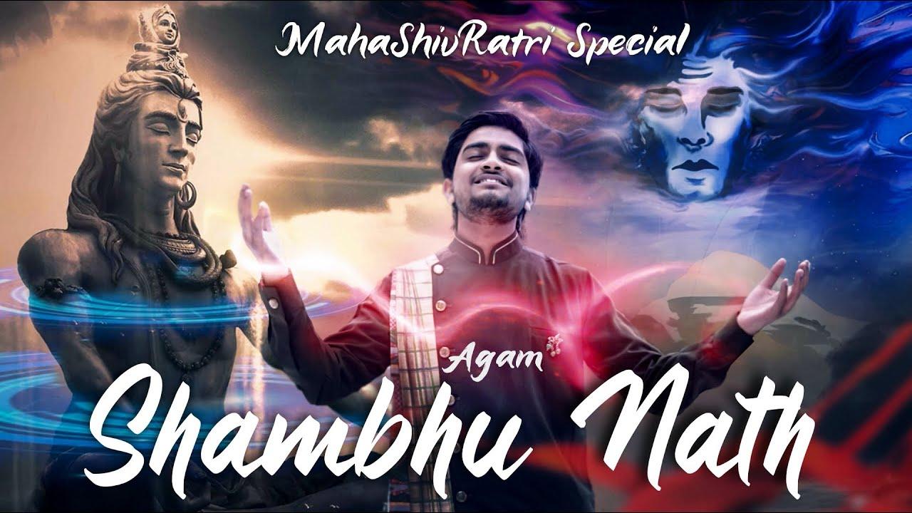 Shambhu Nath Lyrics- Agam Aggarwal   MahaShivRatri 2020