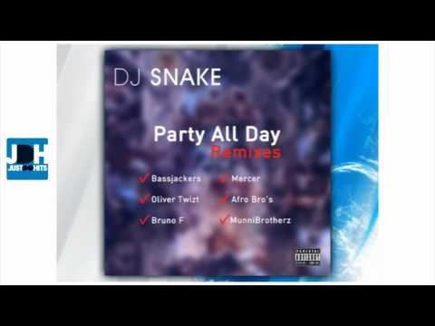 Party All Day - DJ Snake