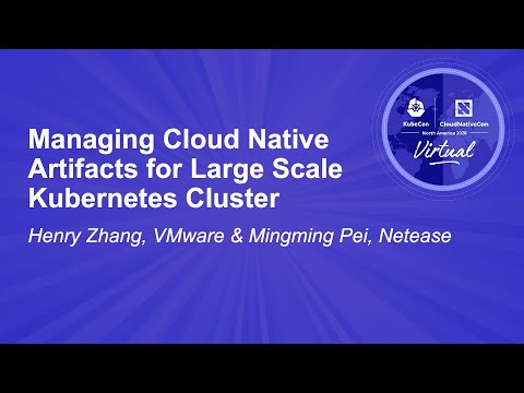 Image thumbnail for talk Managing Cloud Native Artifacts for Large Scale Kubernetes Cluster