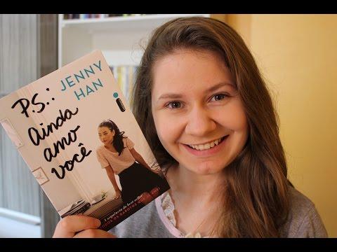 P.S.: AINDA AMO VOCÊ, de Jenny Han