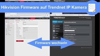 Trendnet IP Kamera (TV-IP314PI) mit Hivision Firmware - Software ganz einfach installieren (deutsch)