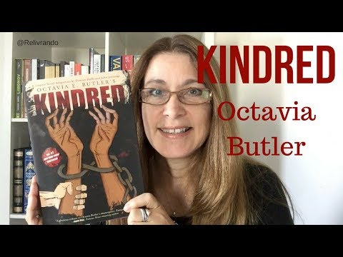 Kindred - Octavia Butler