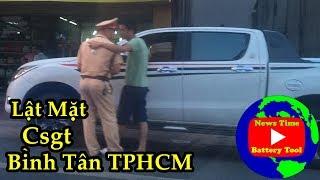 TPHCM   Csgt Bình Tân Gặp Bác Tài Cứng Luật