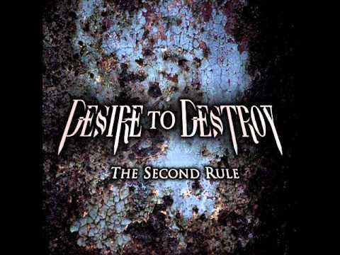 DESIRE TO DESTROY - Believe (2010 DEMO) w/lyrics