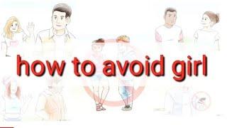 | How to avoid girls | Tamil | smily tamil | Tamil girl |