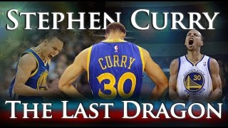 Stephen Curry - The Last Dragon - Video Youtube