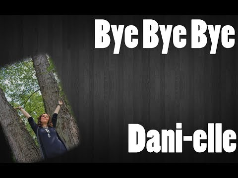 Dani-elle - Original - Bye Bye Bye - LIVE at the Billy Block Show