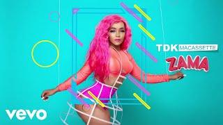 TDK Macassette   Zama (Audio) Ft. Okmalumkoolkat