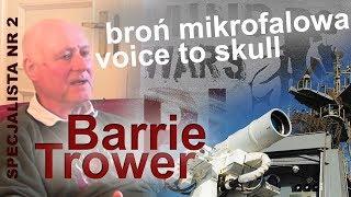 Barrie Trower – specjalista do spraw wojskowej broni mikrofalowej –  polskie napisy
