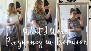 WHAT I WORE: Maternity Outfits In Isolation