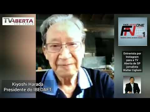 Kiyoshi Harada Presidente do IBEDAFT em entrevista à Walter Ciglioni