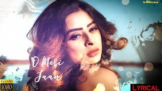 O Meri Jaan (Official Lyric Video)   Da Banotra   - YouTube