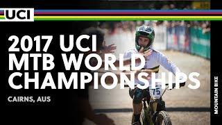 DH World Champs 2017: Cairns, Australia